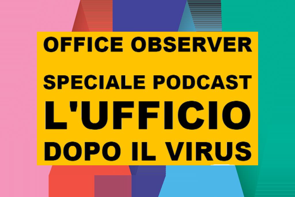 speciale podcast l'ufficio dopo il virus